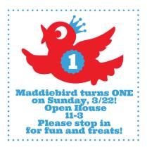 Maddiebird Open House